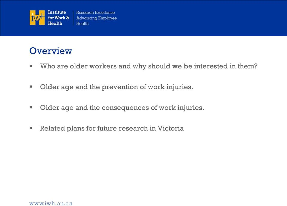 Older age and the prevention of work injuries.