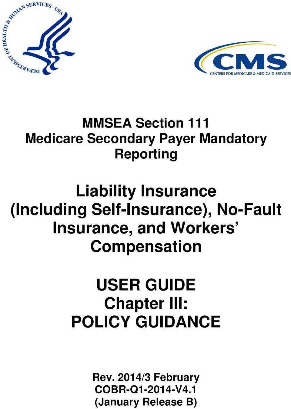 Insurance, and Workers Compensation USER GUIDE Chapter III: