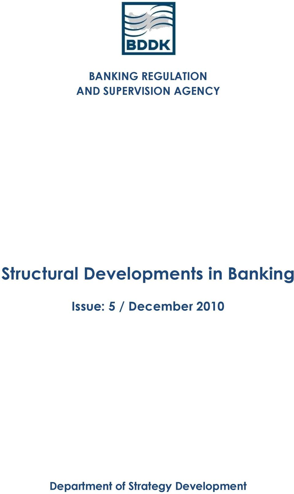 Developments in Banking Issue: 5