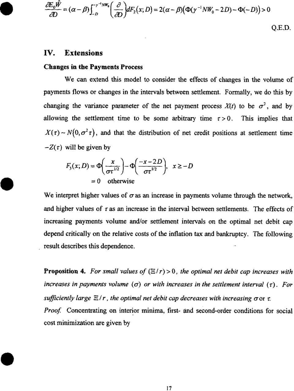 Formally, we do this by changing the variance parameter of the net payment process X(t) to be a2, and by allowing the settlement time to be some arbitrary time r > 0.