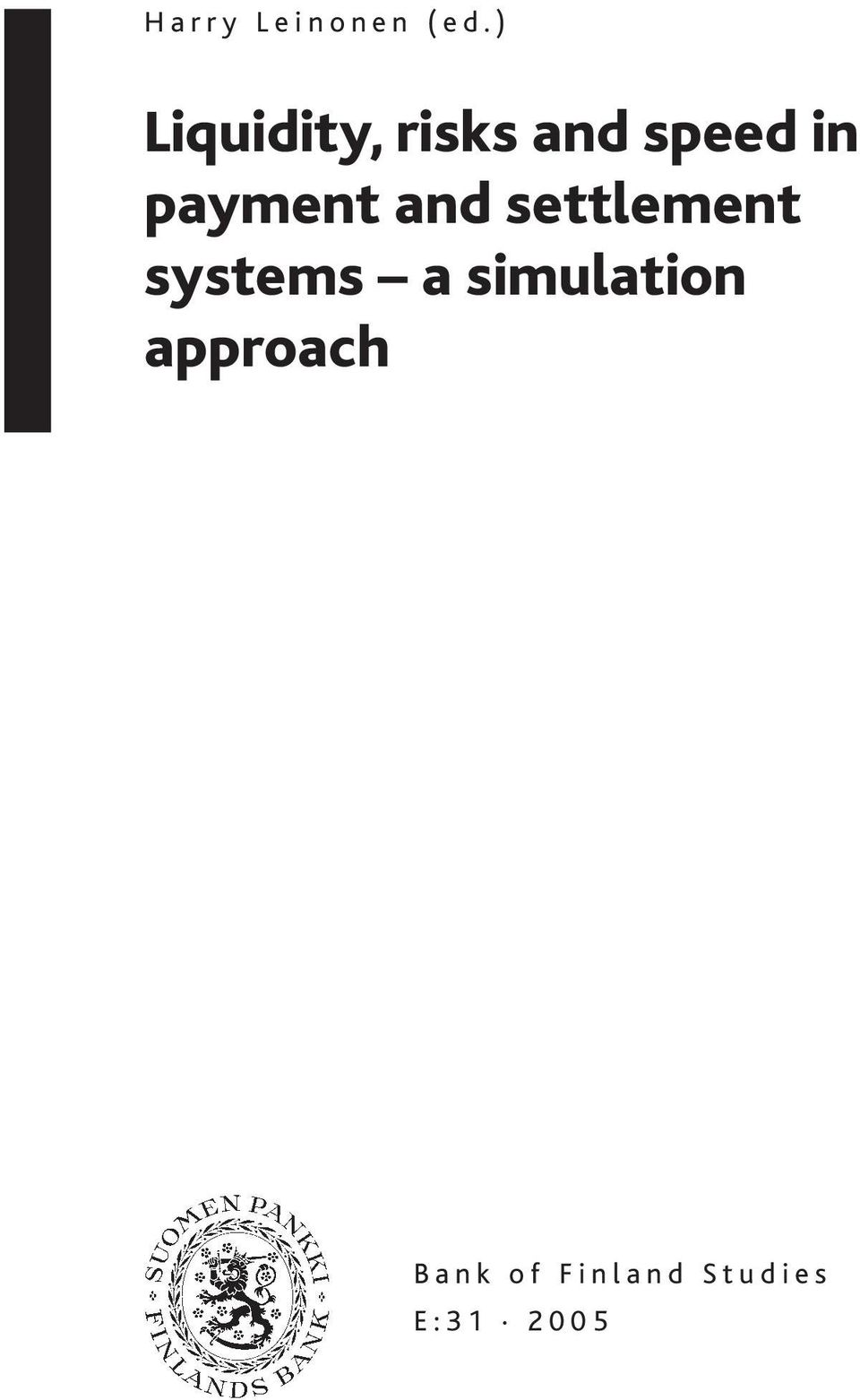 settlement systems a simulation approach B