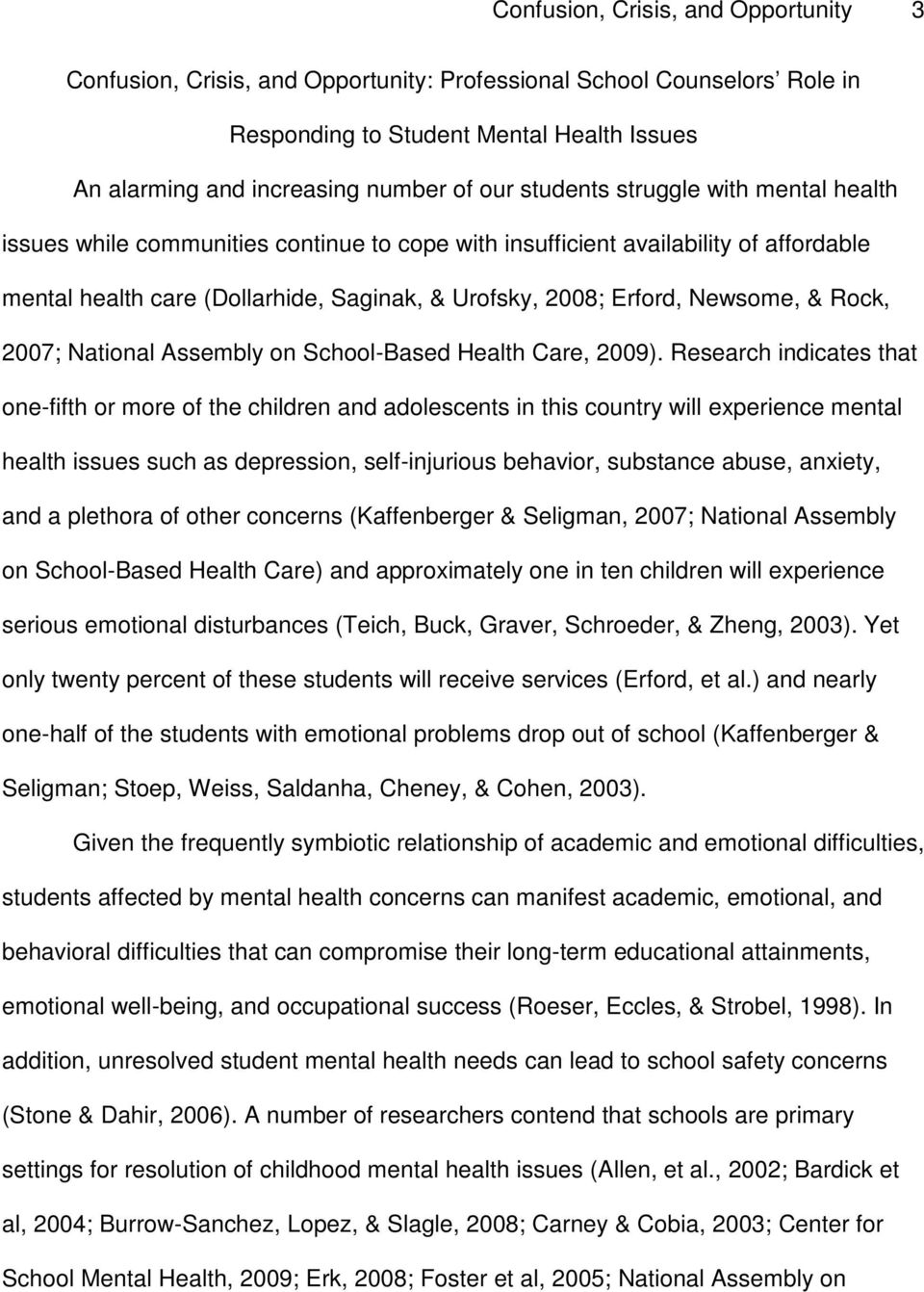 & Rock, 2007; National Assembly on School-Based Health Care, 2009).