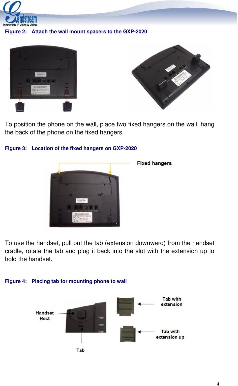 Figure 3: Location of the fixed hangers on GXP-2020 To use the handset, pull out the tab (extension downward)