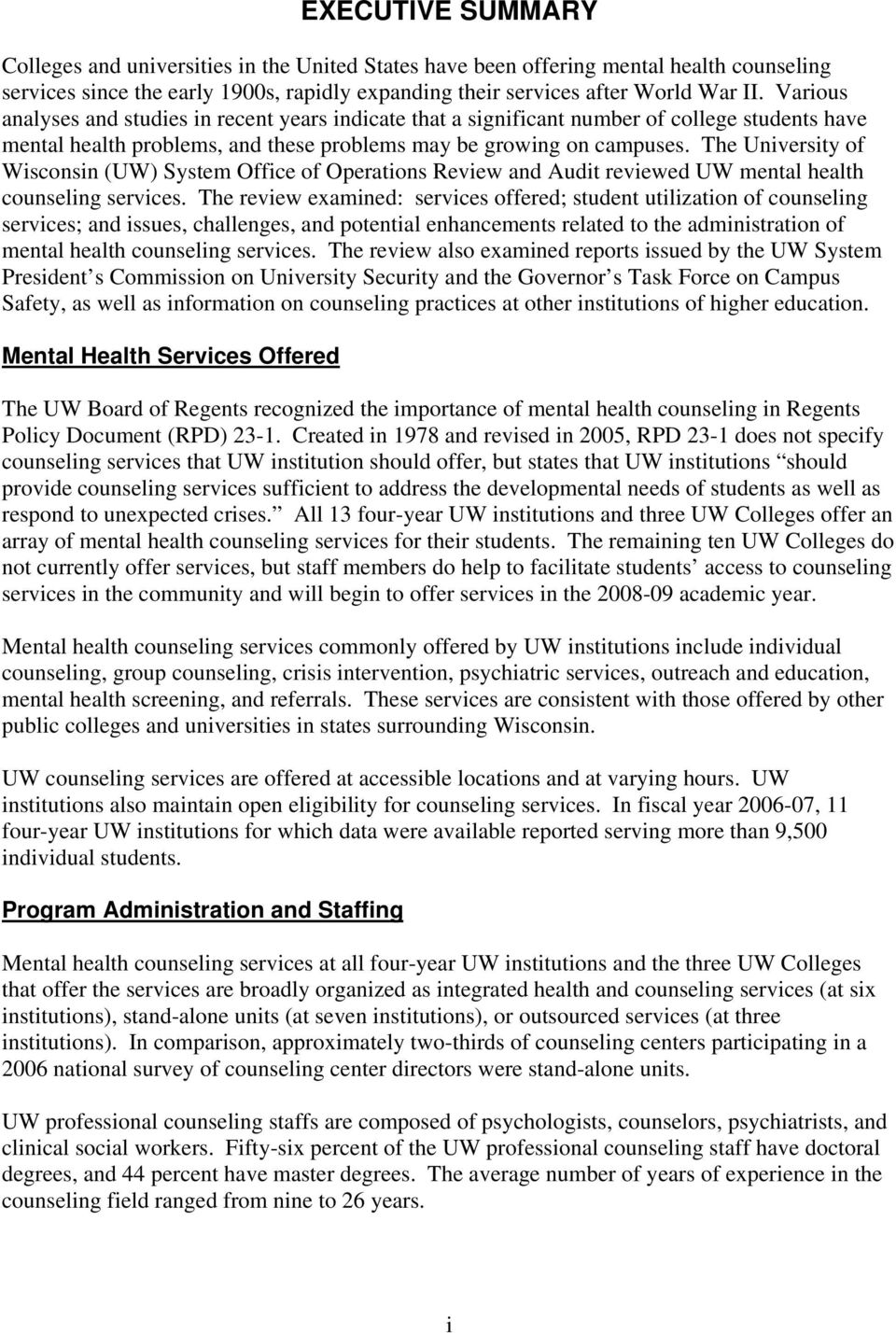 The University of Wisconsin (UW) System Office of Operations Review and Audit reviewed UW mental health counseling services.
