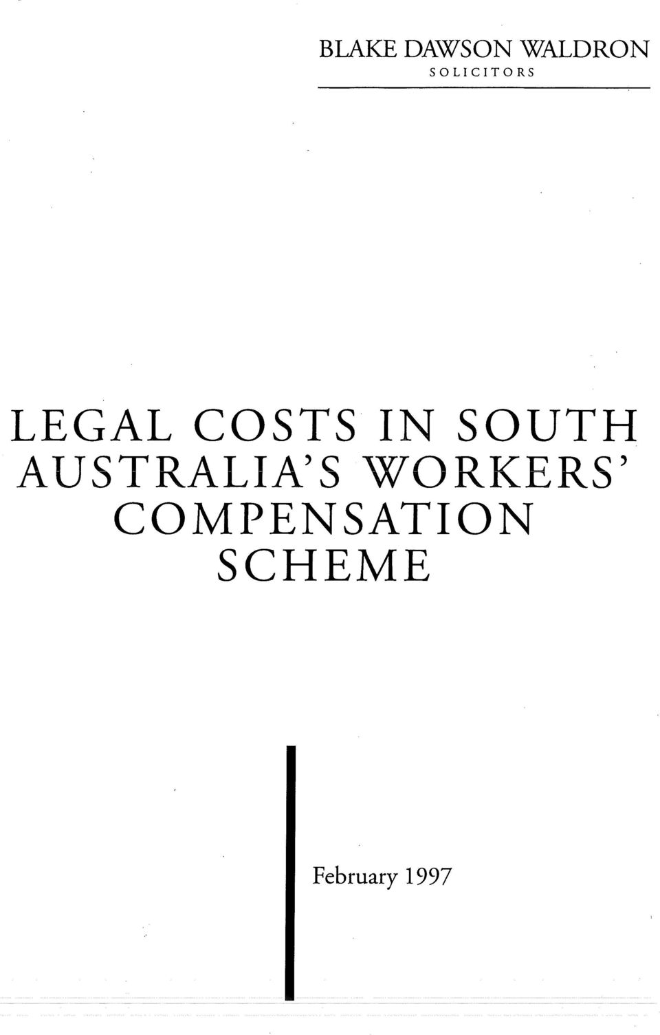 SOUTH AUSTRALIA'S WORKERS'