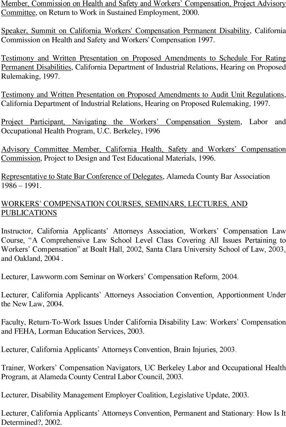 Testimony and Written Presentation on Proposed Amendments to Schedule For Rating Permanent Disabilities, California Department of Industrial Relations, Hearing on Proposed Rulemaking, 1997.
