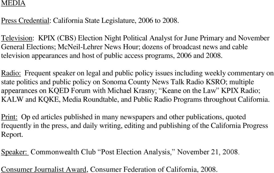 public access programs, 2006 and 2008.