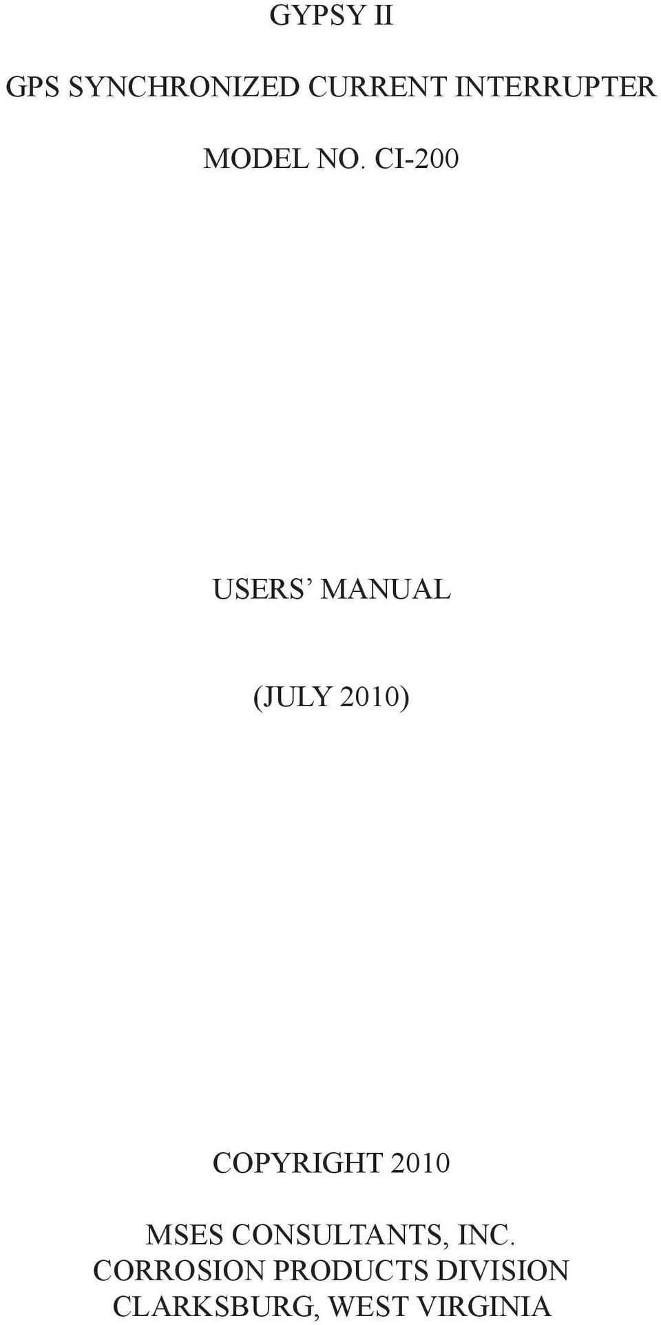 CI-200 USERS MANUAL (JULY 2010) COPYRIGHT
