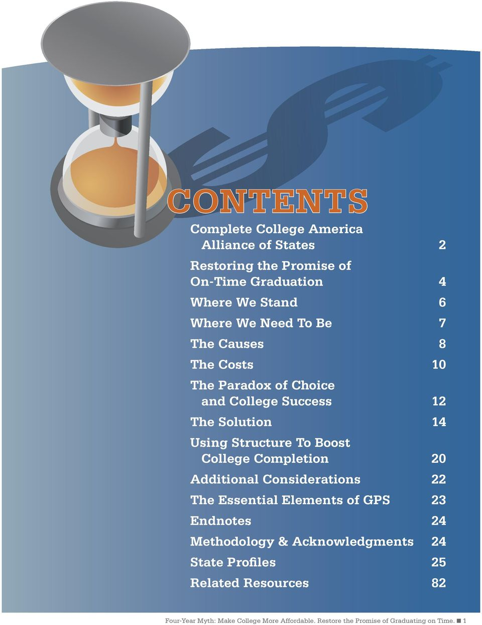 College Completion 20 Additional Considerations 22 The Essential Elements of GPS 23 Endnotes 24 Methodology & Acknowledgments