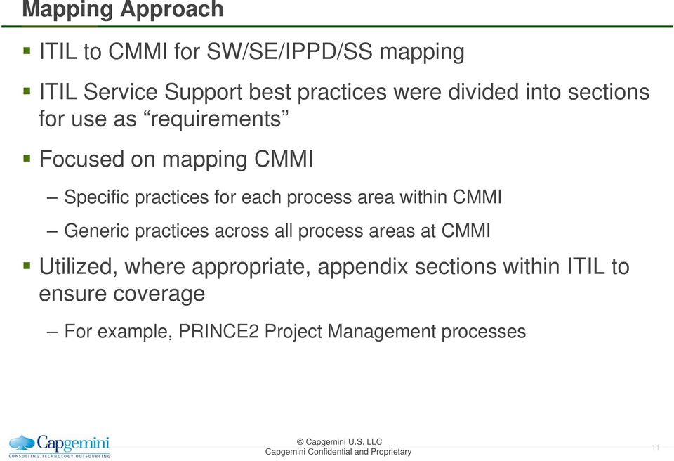 process area within CMMI Generic practices across all process areas at CMMI Utilized, where