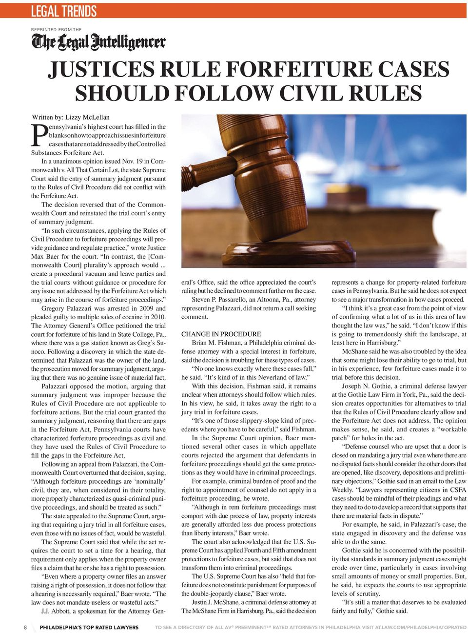 All That Certain Lot, the state Supreme Court said the entry of summary judgment pursuant to the Rules of Civil Procedure did not conflict with the Forfeiture Act.