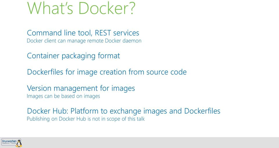 Container packaging format Dockerfiles for image creation from source code Version