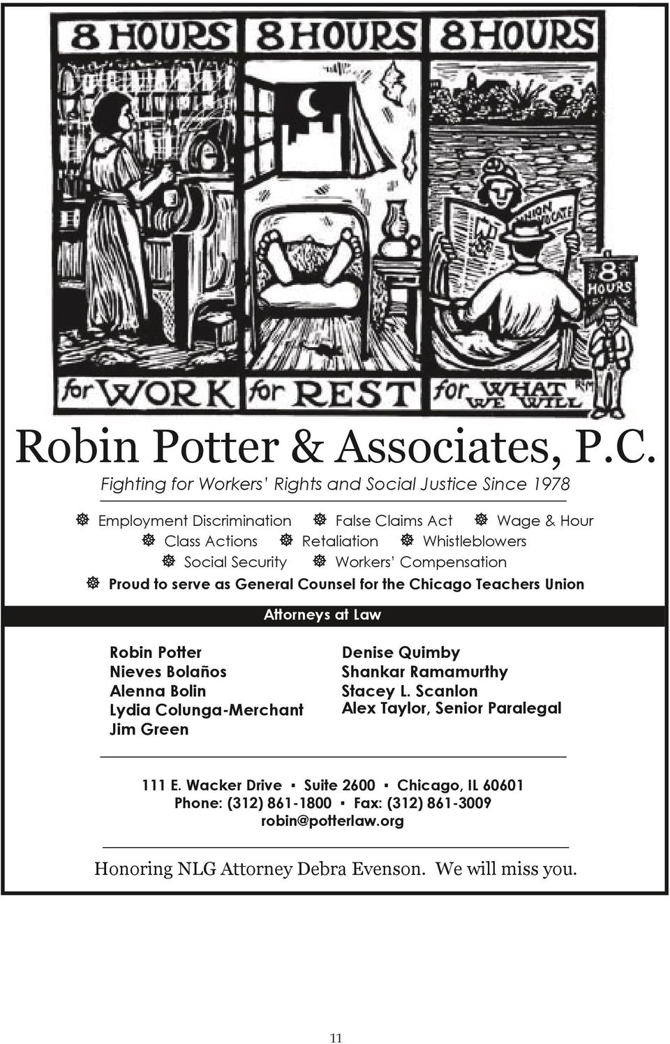 Whistleblowers ] Social Security ] Workers Compensation ] Proud to serve as General Counsel for the Chicago Teachers Union Attorneys at Law Robin Potter Nieves