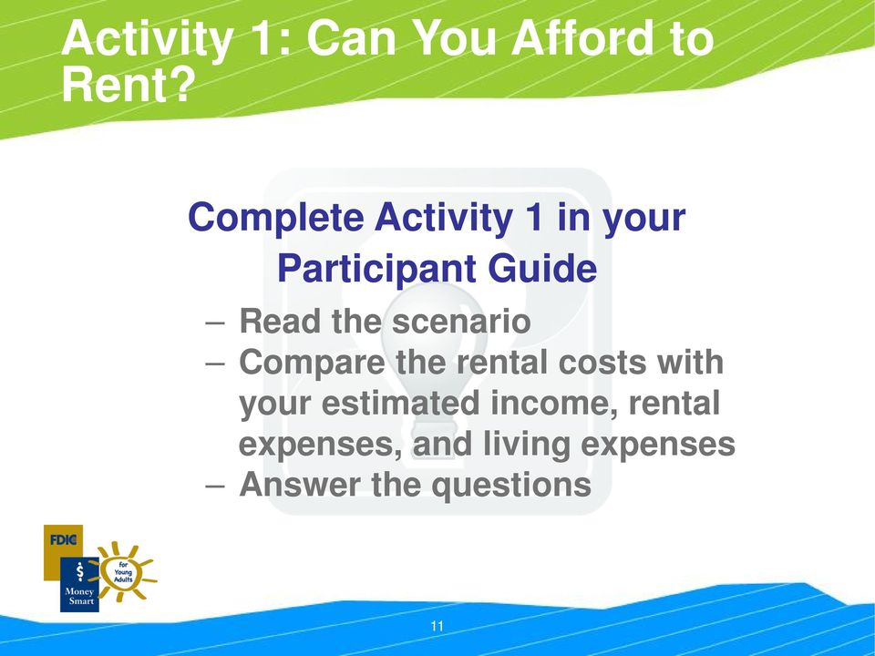 the scenario Compare the rental costs with your