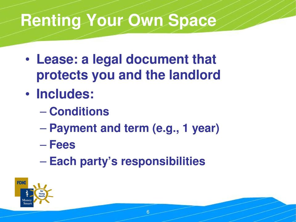 landlord Includes: Conditions Payment and