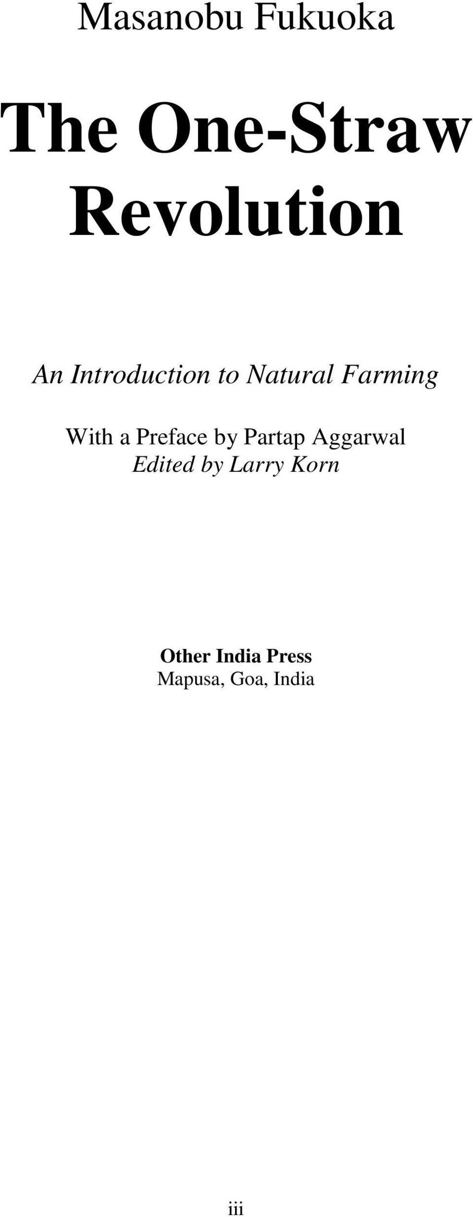 Preface by Partap Aggarwal Edited by Larry