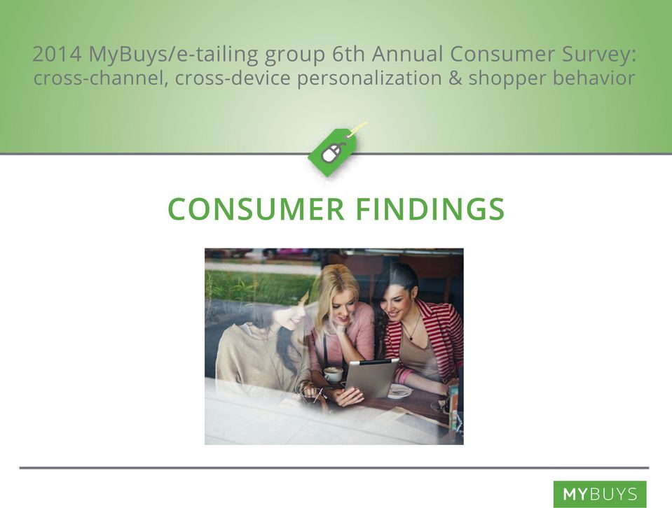 preferred CONSUMER FINDINGS ck out options - preferred formats Green on