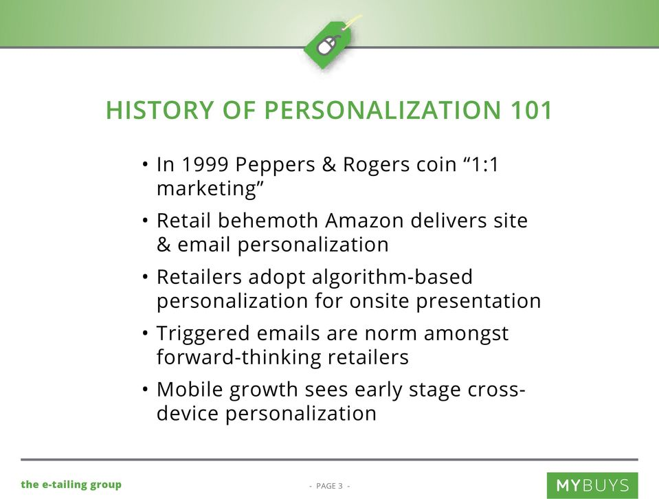 algorithm-based personalization for onsite presentation Triggered emails are norm