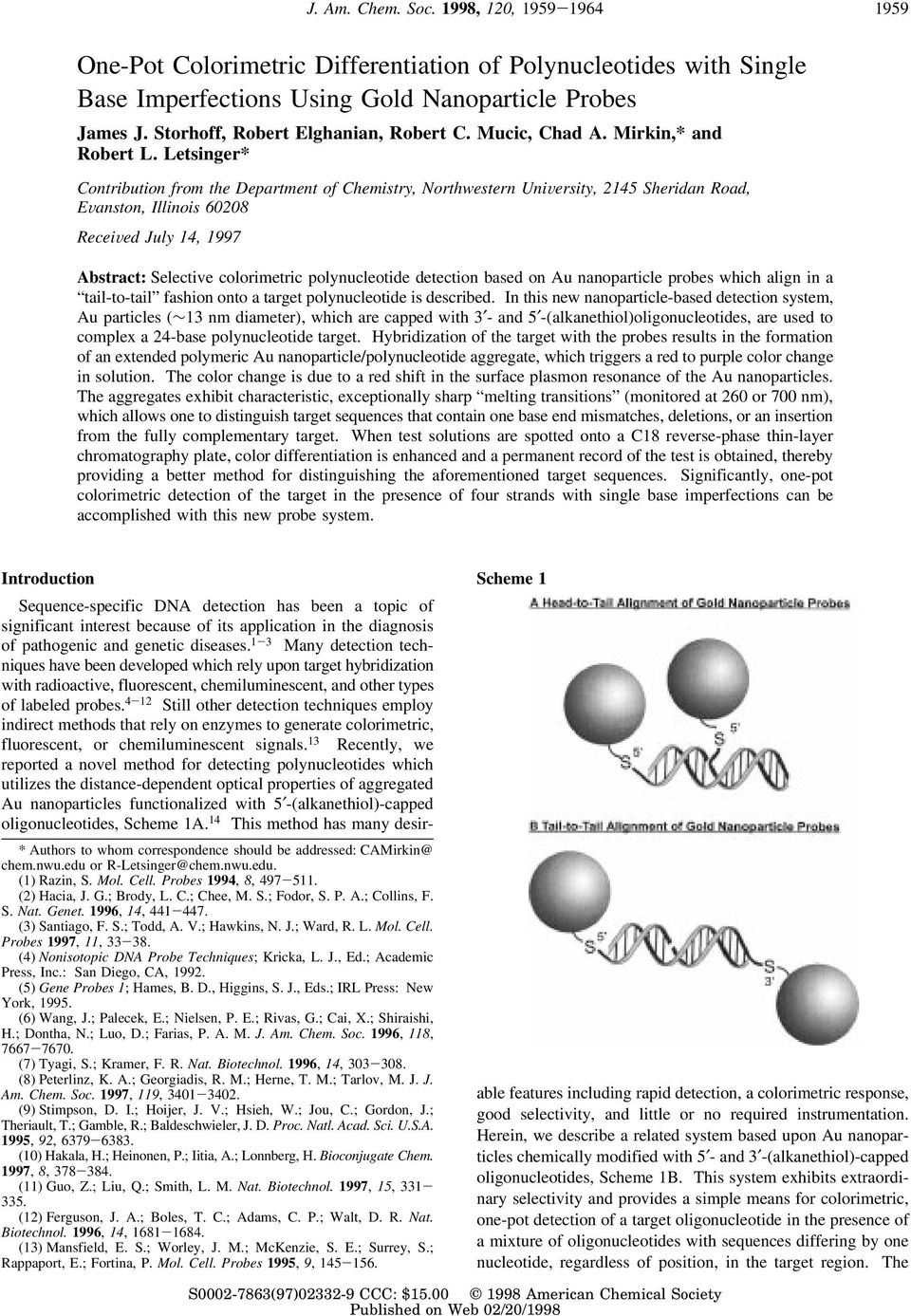 Letsinger* Contribution from the Department of Chemistry, Northwestern UniVersity, 2145 Sheridan Road, EVanston, Illinois 60208 ReceiVed July 14, 1997 Abstract: Selective colorimetric polynucleotide