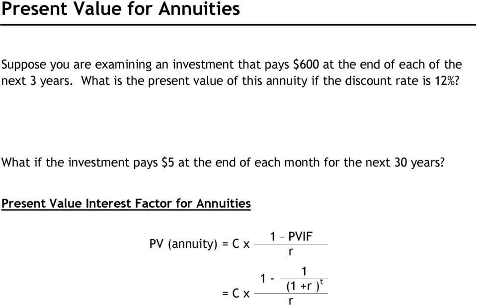 What is the present value of this annuity if the discount rate is 12%?