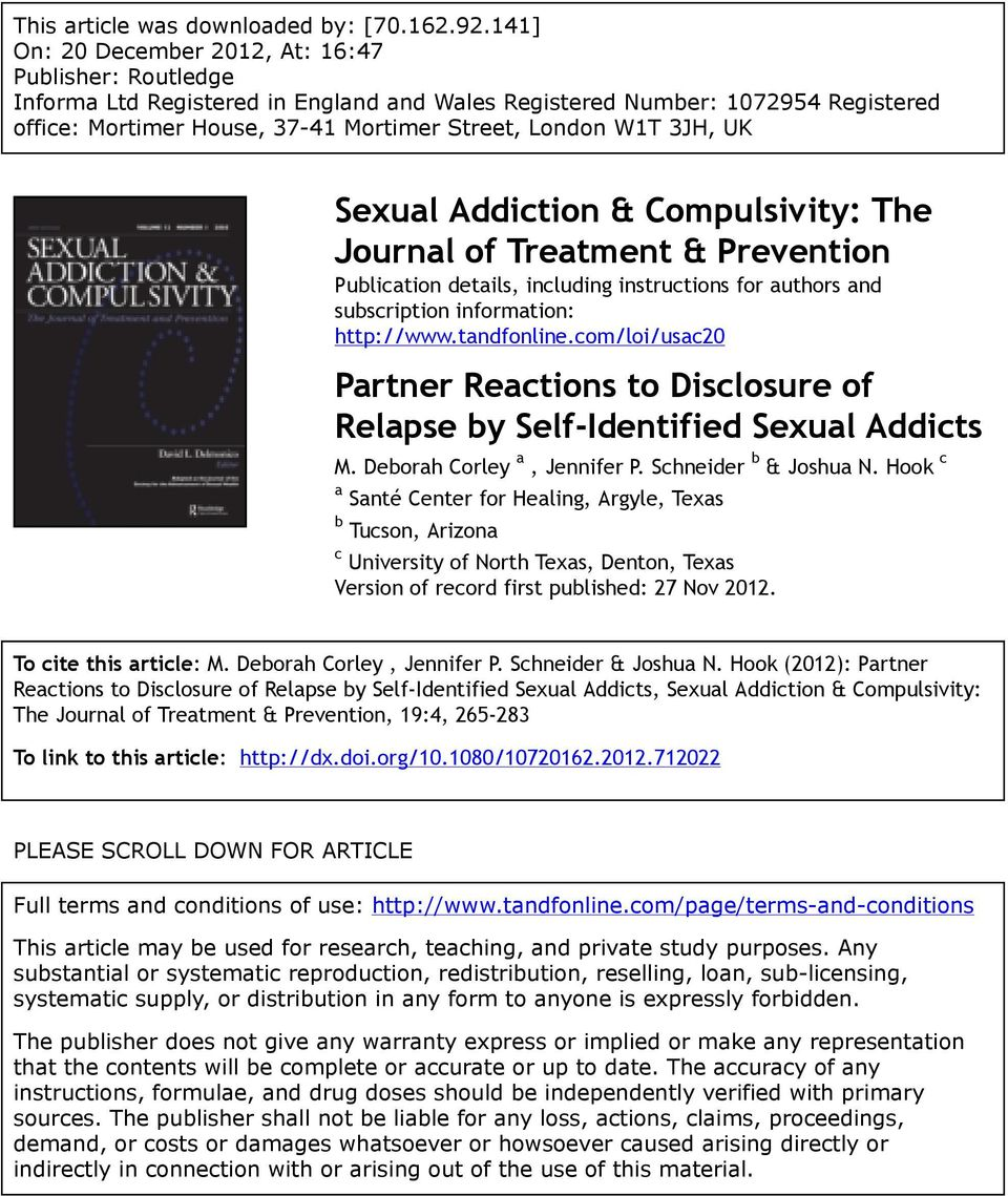 3JH, UK Sexual Addiction & Compulsivity: The Journal of Treatment & Prevention Publication details, including instructions for authors and subscription information: http://www.tandfonline.