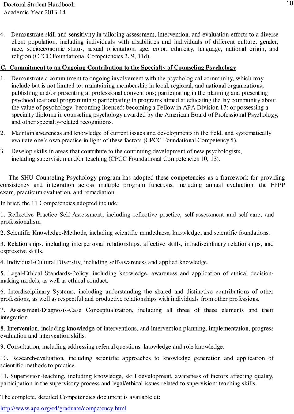 mpetencies 3, 9, 11d). C. Commitment to an Ongoing Contribution to the Specialty of Counseling Psychology 1.