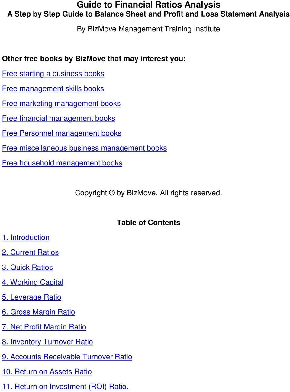 business management books Free household management books Copyright by BizMove. All rights reserved. Table of Contents 1. Introduction 2. Current Ratios 3. Quick Ratios 4. Working Capital 5.