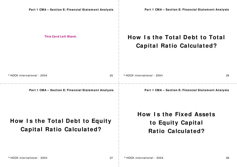 Debt to Equity Capital Ratio Calculated?