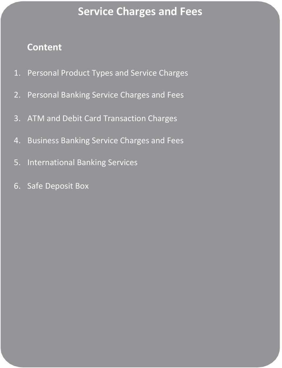 Personal Banking Service Charges and Fees 3.
