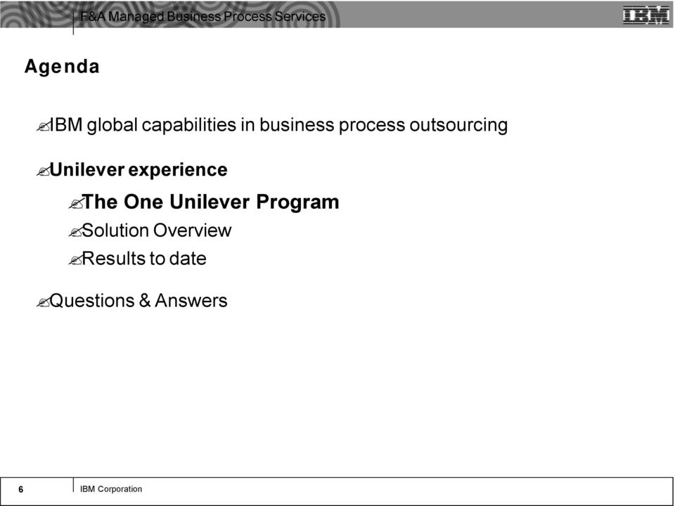 One Unilever Program Solution Overview