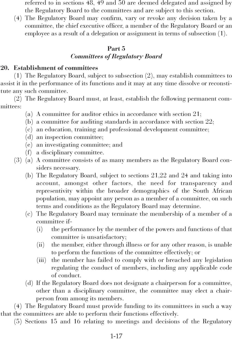 assignment in terms of subsection (1). Part 5 Committees of Regulatory Board 20.