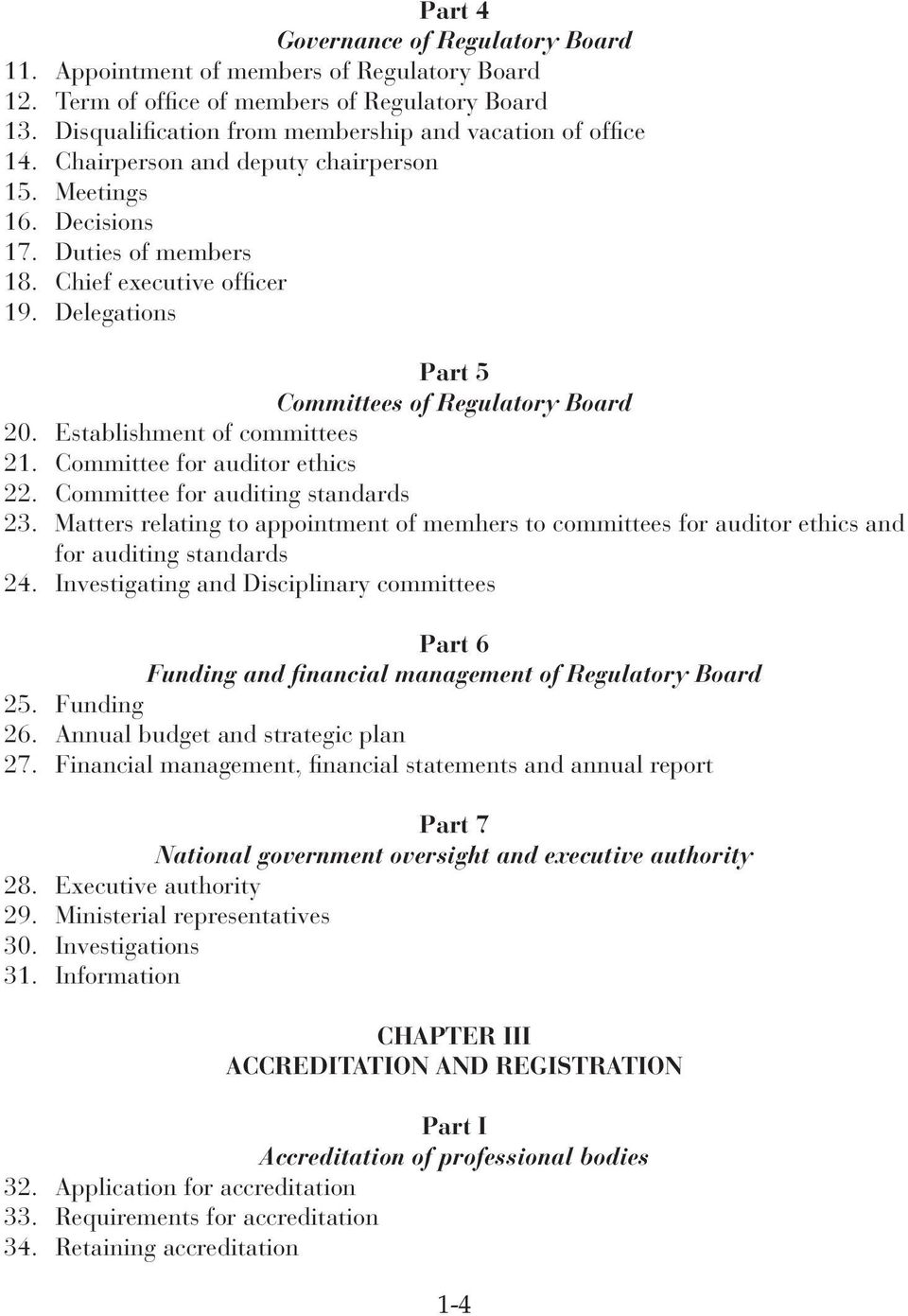 Establishment of committees 21. Committee for auditor ethics 22. Committee for auditing standards 23.
