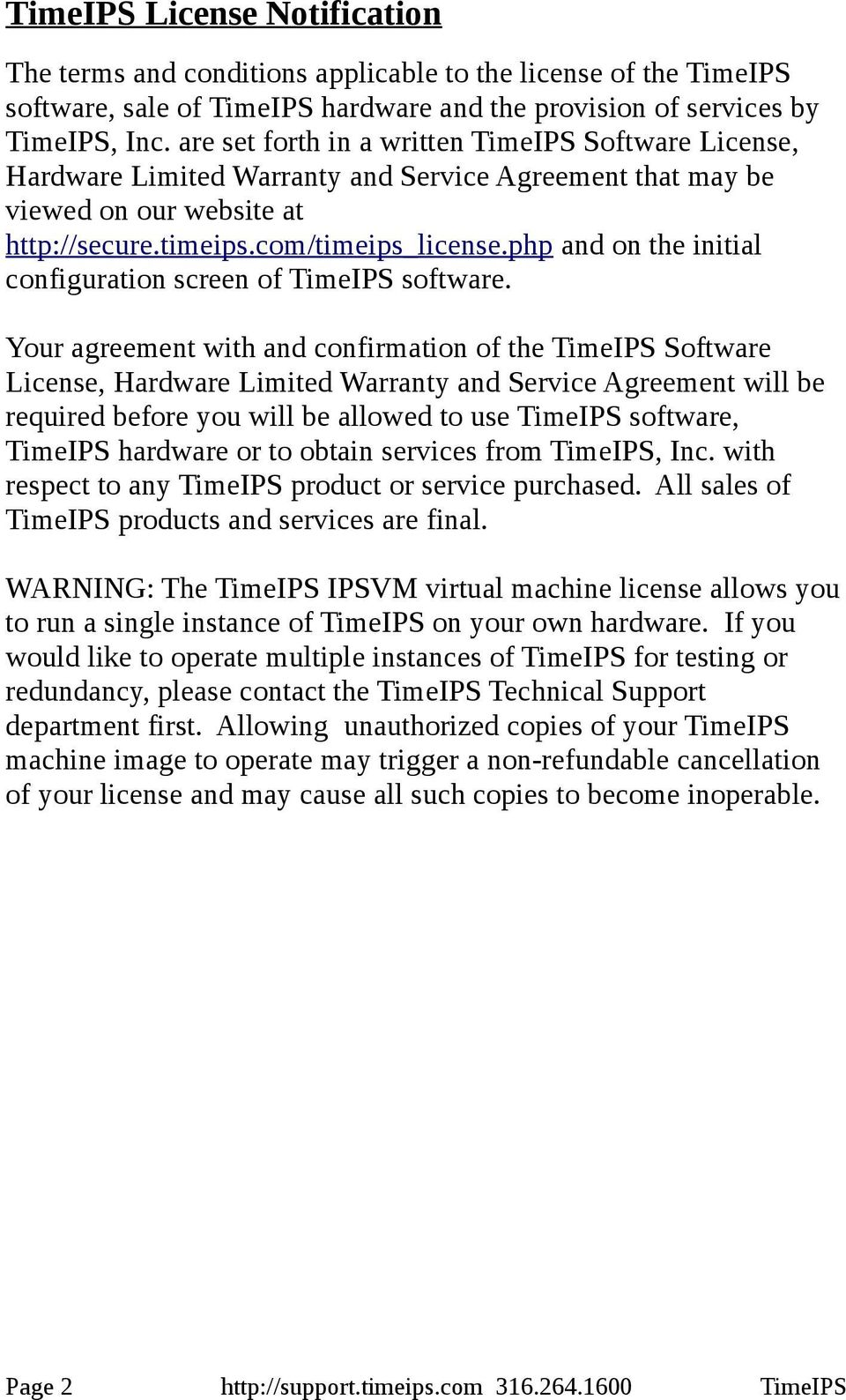 php and on the initial configuration screen of TimeIPS software.