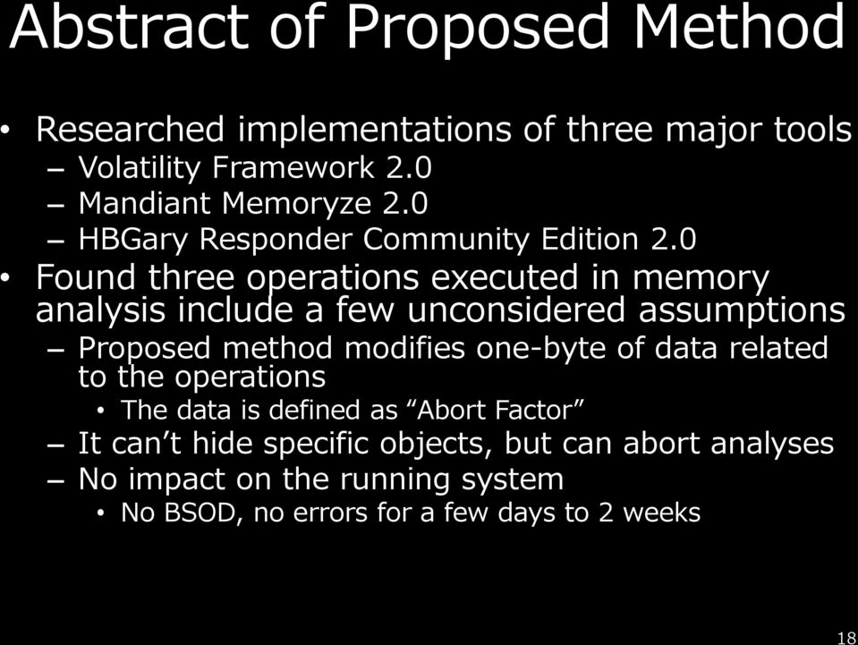 0 Found three operations executed in memory analysis include a few unconsidered assumptions Proposed method modifies