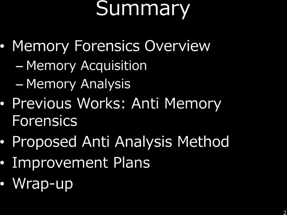 Works: Anti Memory Forensics Proposed