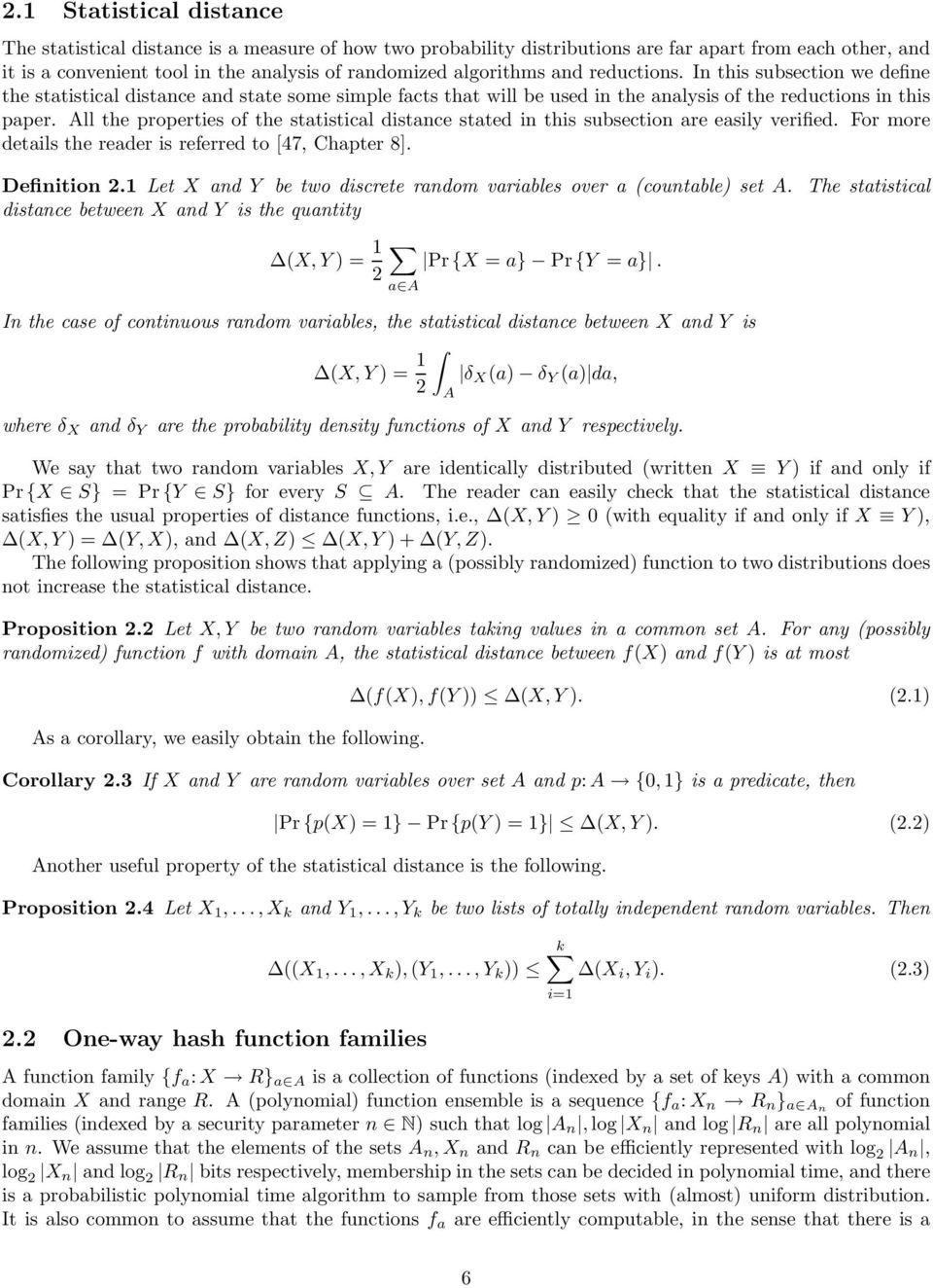 All the properties of the statistical distance stated in this subsection are easily verified. For more details the reader is referred to [47, Chapter 8]. Definition 2.