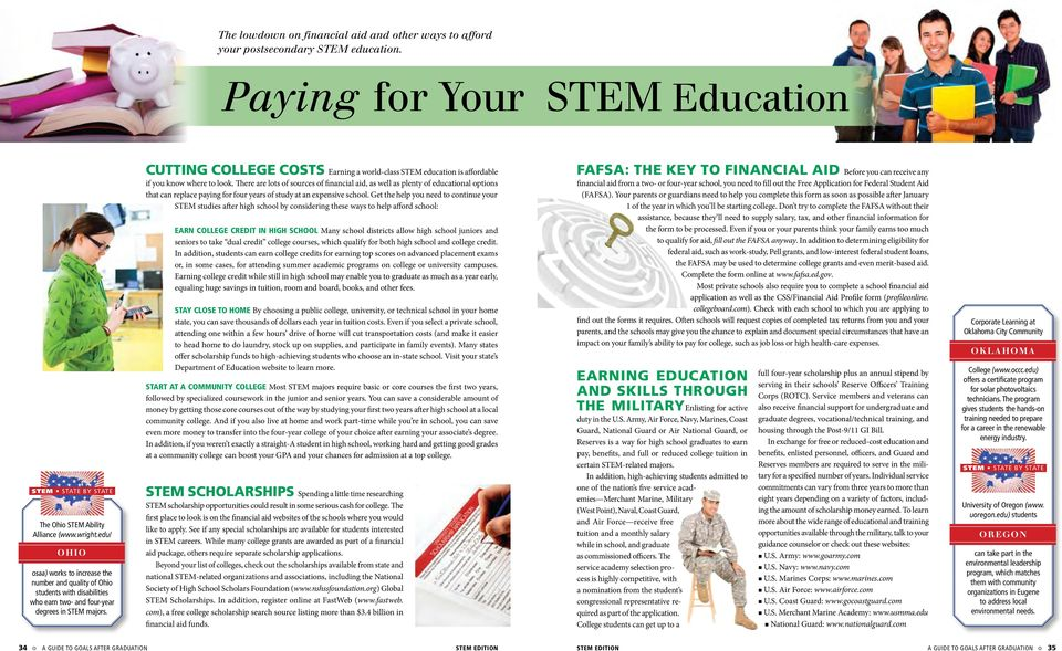cutting college costs Earning a world-class STEM education is affordable if you know where to look.
