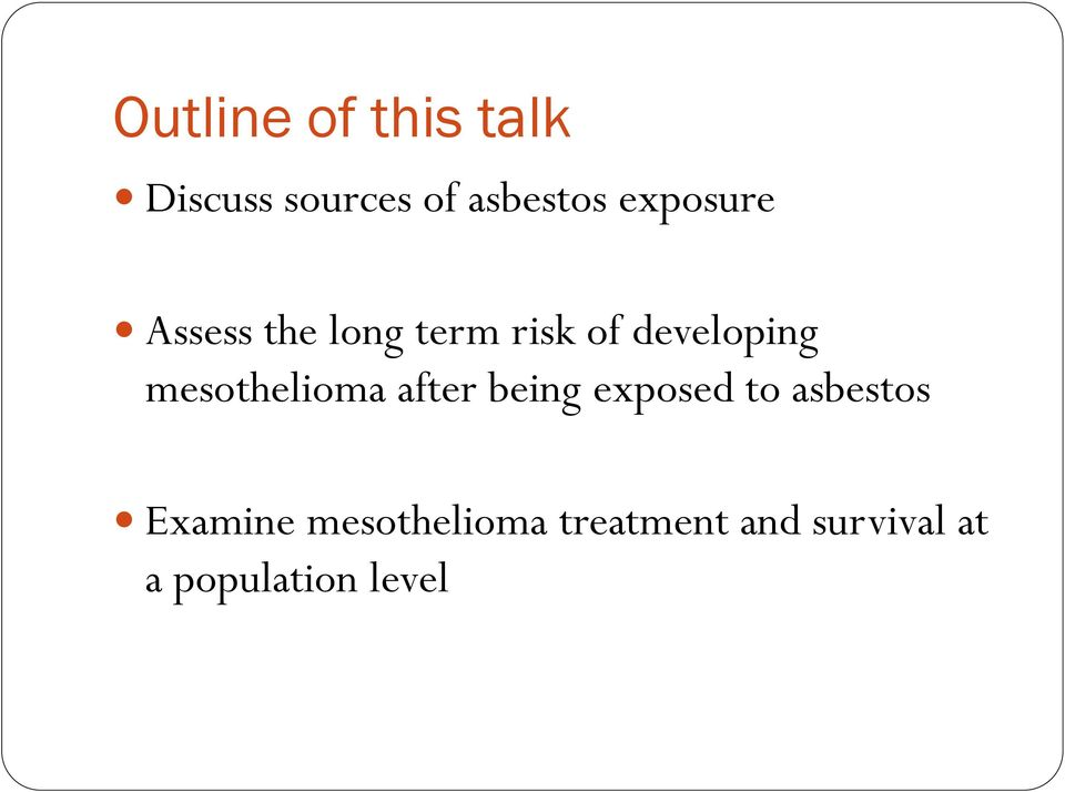 mesothelioma after being exposed to asbestos