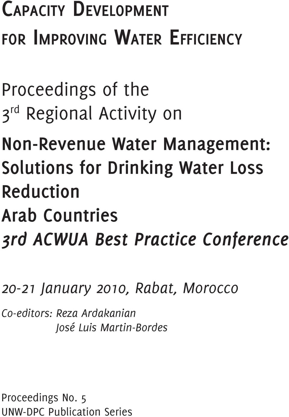 Arab Countries 3rd ACWUA Best Practice Conference 20-21 January 2010, Rabat, Morocco