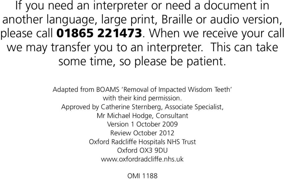 Adapted from BOAMS Removal of Impacted Wisdom Teeth with their kind permission.