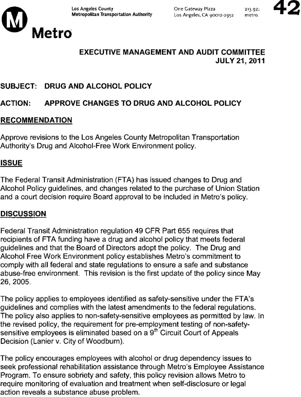 Metropolitan Transportation Authority's Drug and Alcohol-Free Work Environment policy.