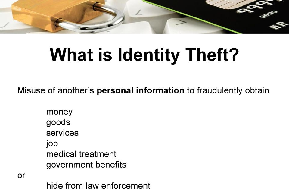 fraudulently obtain or money goods services