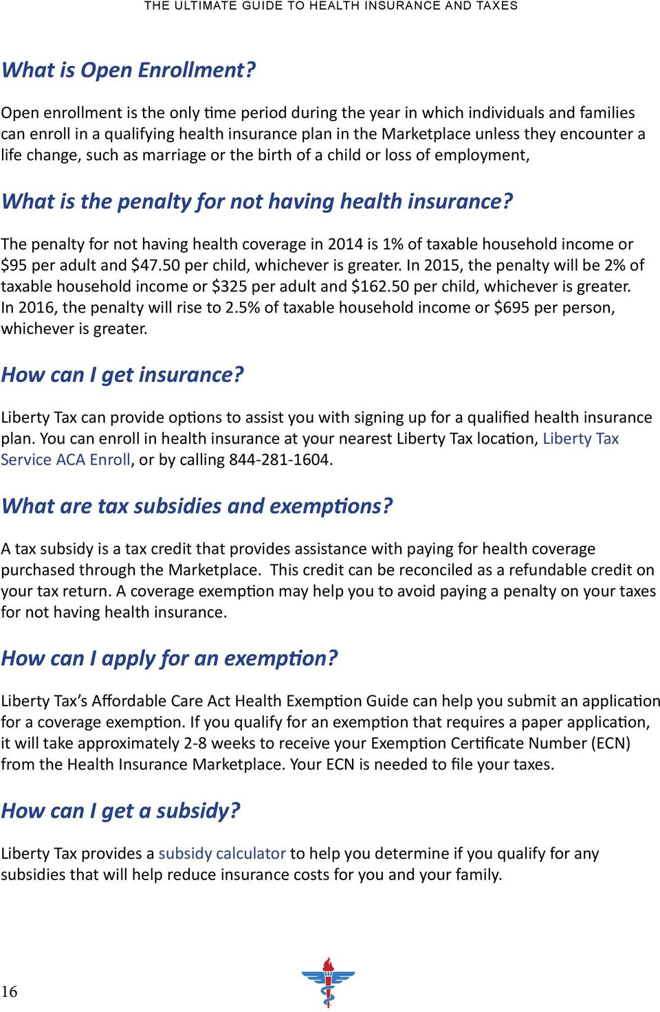 as marriage or the birth of a child or loss of employment, What is the penalty for not having health insurance?