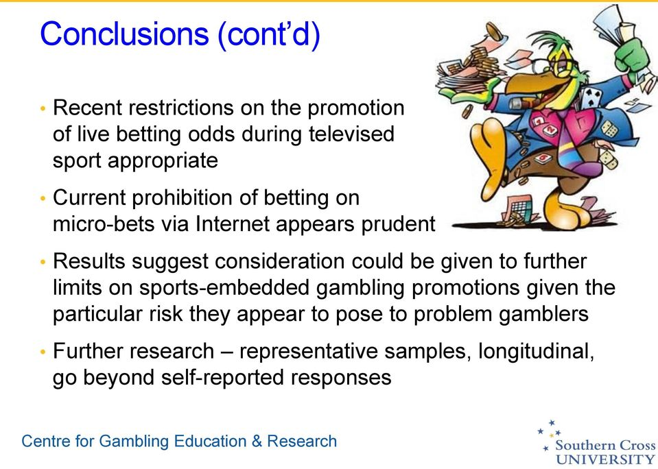 consideration could be given to further limits on sports-embedded gambling promotions given the particular