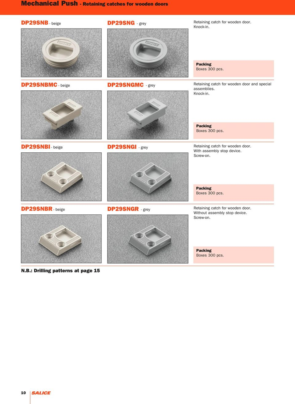 DP29SNBI DP29SNGI - beige - grey Retaining catch for wooden door. With assembly stop device. Screw-on. Boxes 300 pcs.