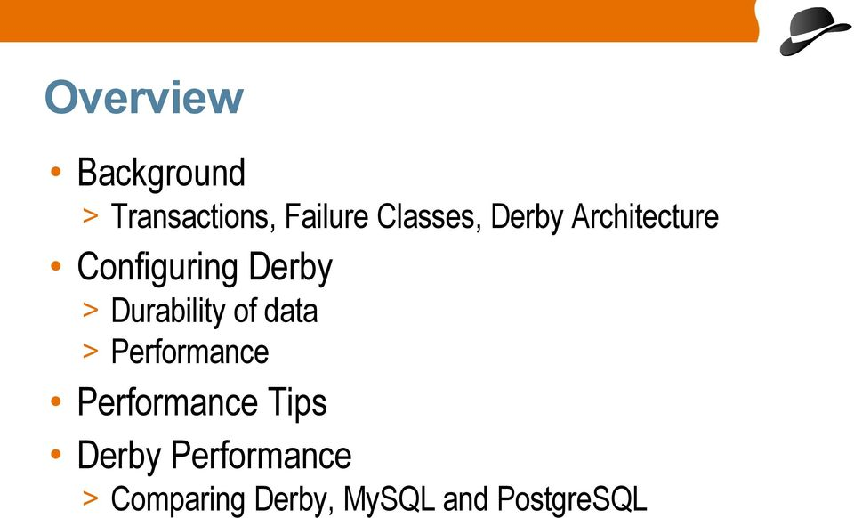 Durability of data > Performance Performance Tips