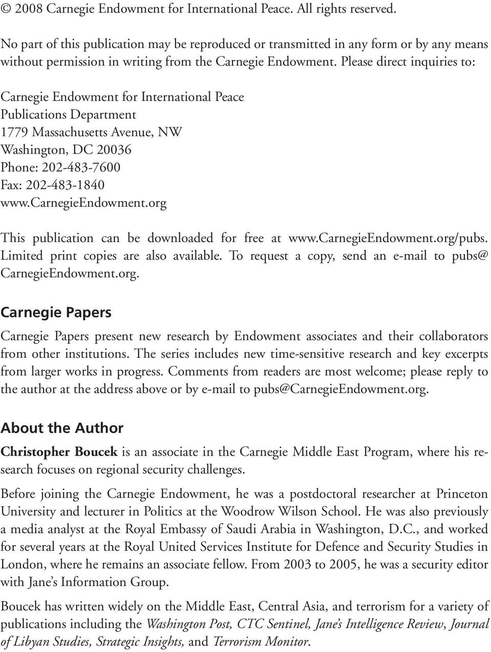 Please direct inquiries to: Carnegie Endowment for International Peace Publications Department 1779 Massachusetts Avenue, NW Washington, DC 20036 Phone: 202-483-7600 Fax: 202-483-1840 www.