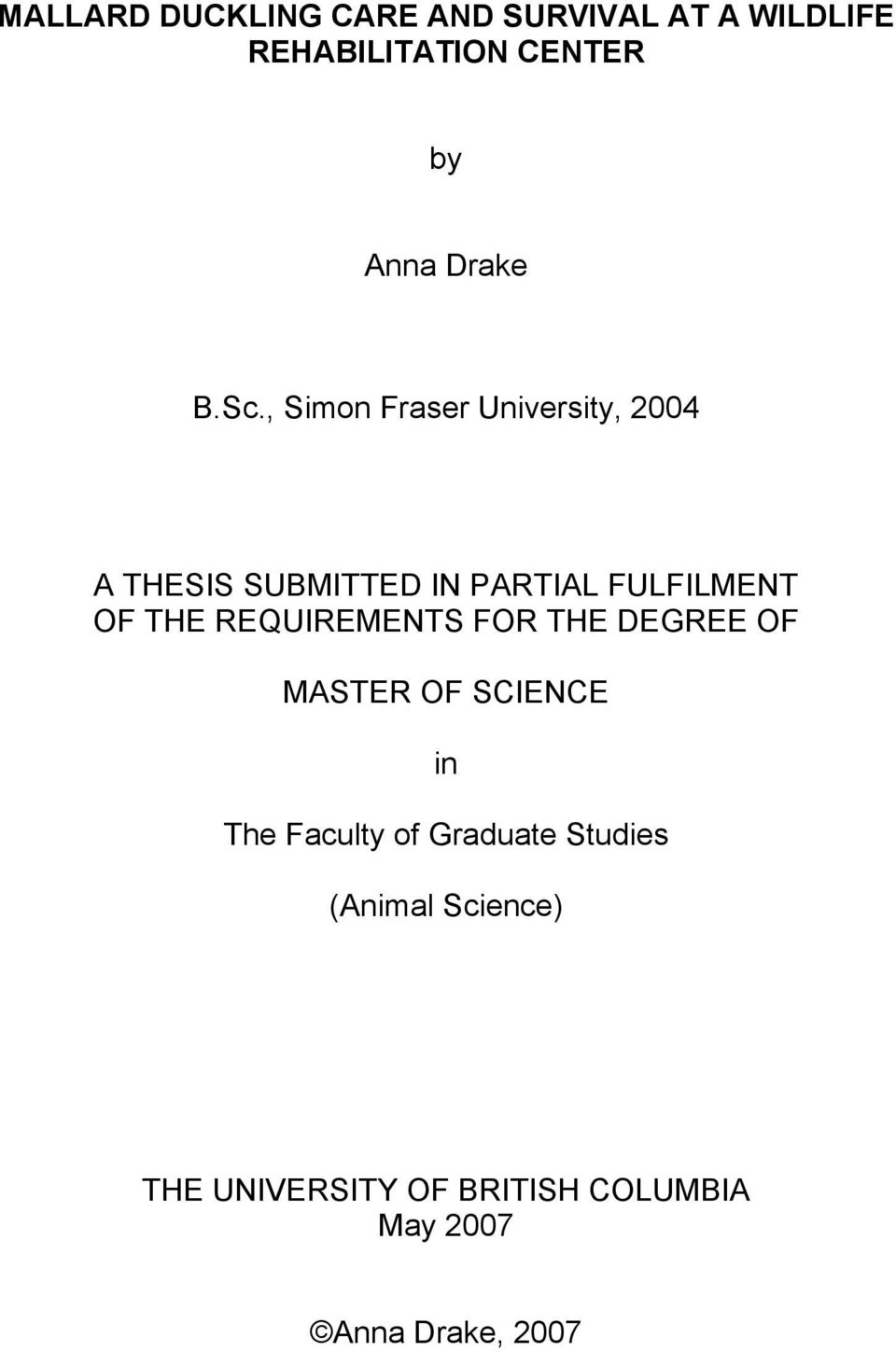 , Simon Fraser University, 2004 A THESIS SUBMITTED IN PARTIAL FULFILMENT OF THE