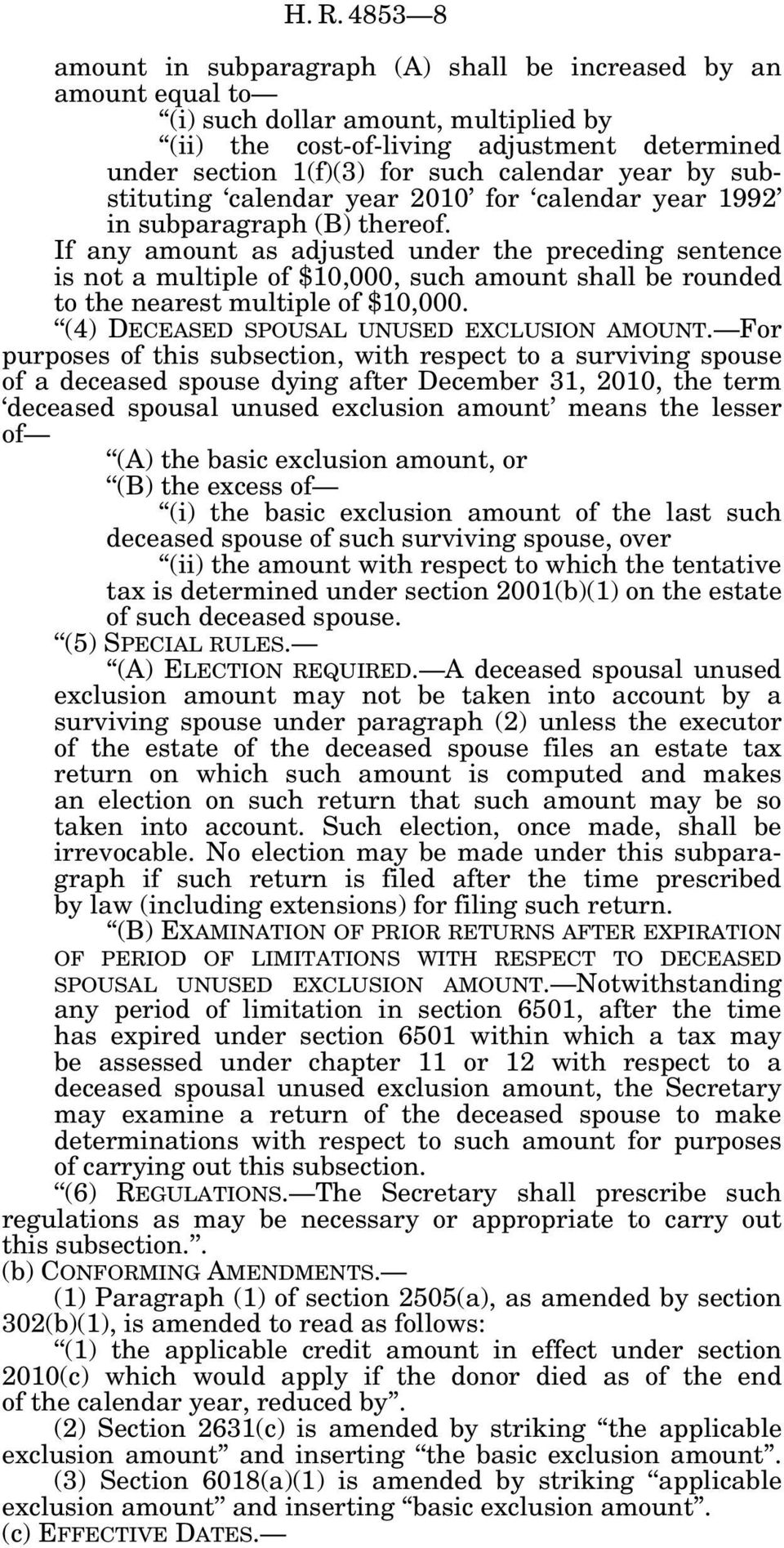 If any amount as adjusted under the preceding sentence is not a multiple of $10,000, such amount shall be rounded to the nearest multiple of $10,000. (4) DECEASED SPOUSAL UNUSED EXCLUSION AMOUNT.