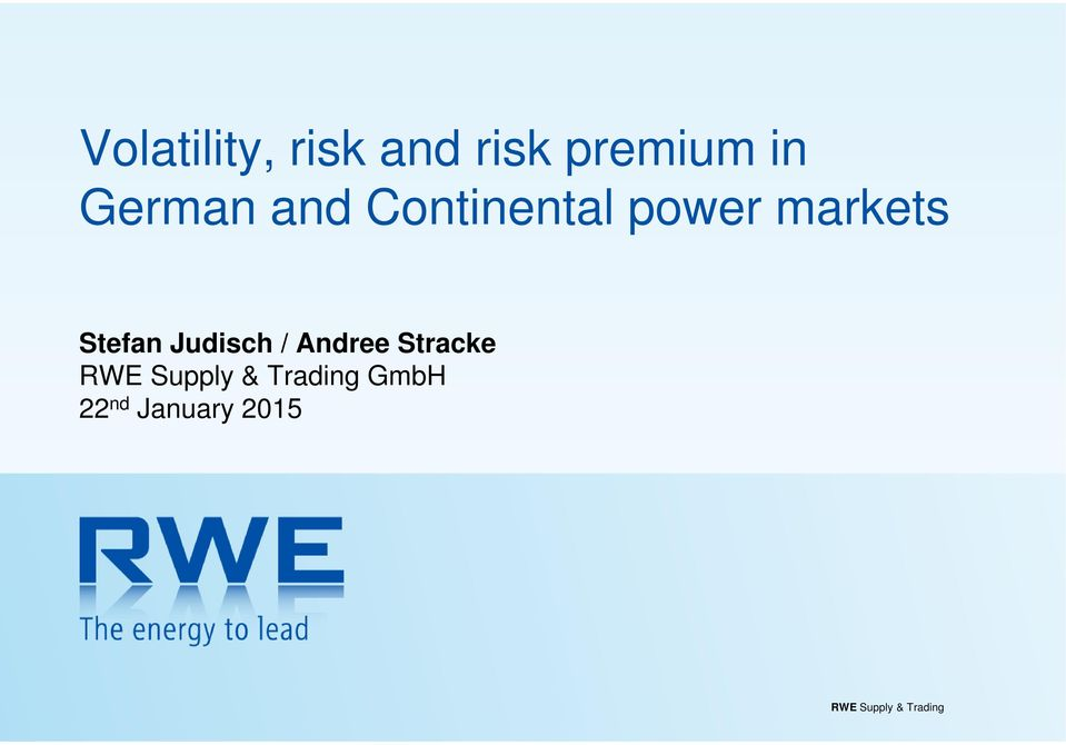 / Andree Stracke RWE Supply & Trading GmbH